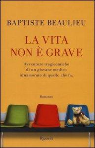 la-vita-non-e-grave-206673